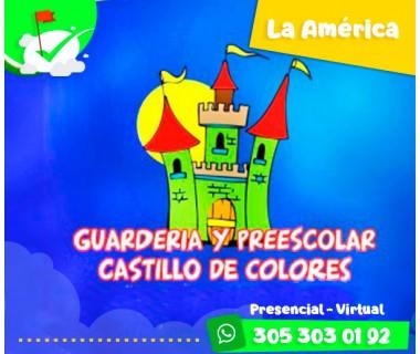 GUARDERÍA Y PREESCOLAR CASTILLO DE COLORES
